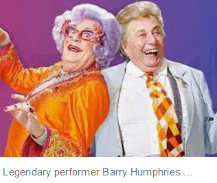 BARRY HUMPHRIES 5711 21-09
